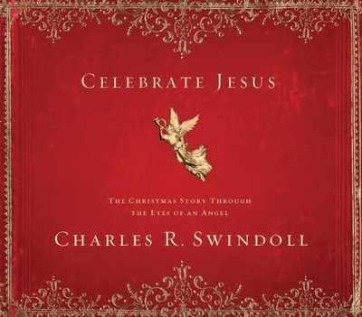 Celebrate Jesus - eBook  -     By: Charles R. Swindoll