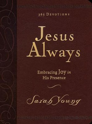 Jesus Always, Deluxe Edition, Large Print   -     By: Sarah Young