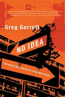 No Idea - eBook  -     By: Greg Garrett