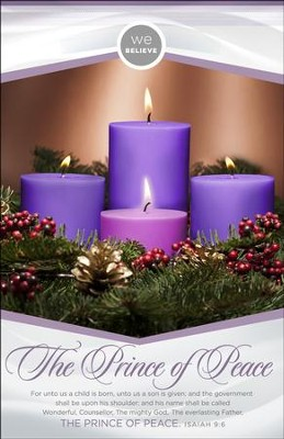 We Believe The Prince of Peace (Isaiah 9:6, KJV) Advent Bulletins, 100  -
