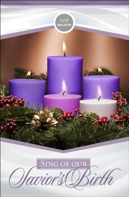 We Believe Sing of our Savior's Birth Advent Bulletins, 100  -