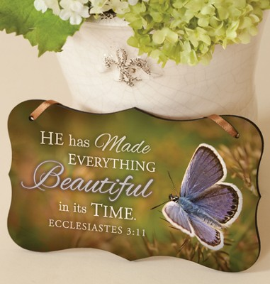 He Has Made Everything Beautiful Mounted Print Plaque  -