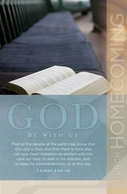 The Lord Our God Be With Us (1 Kings 8:60-61, KJV) Bulletins, 100  -