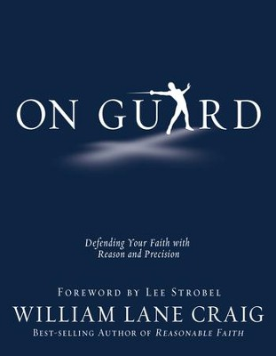 On Guard - eBook  -     By: William Lane Craig