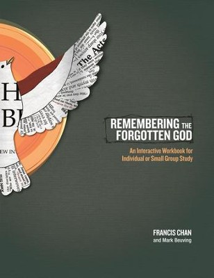 Remembering the Forgotten God: An Interactive WorkbooK -ebook  -     By: Francis Chan
