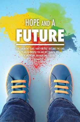 Hope and A Future (Jeremiah 29:11, NIV) Bulletins, 100  -