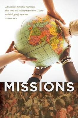 Missions (Psalm 86:9)   -