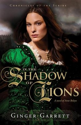 In the Shadow of Lions - eBook  -     By: Ginger Garrett