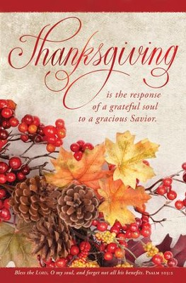 Thanksgiving is the Response (Psalm 103:2, KJV) Bulletins, 100   -