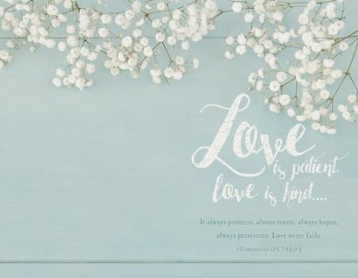 Love Is Patient Love Is Kind 1 Corinthians 134 7 8 Niv