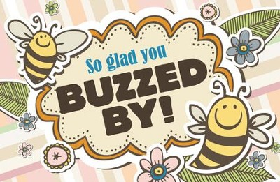 So Glad You Buzzed By! (1 Thessalonianss 5:18) Postcards, Pack of 25  -
