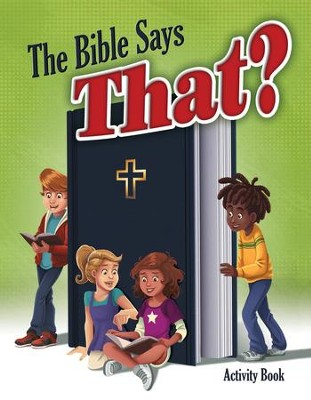 The Bible Says That? Activity Book--Ages 8 to 10  -