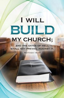 I Will Build My Church (Matthew 16:18) Bulletins, 100  -