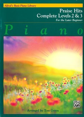 Alfred's Basic Piano Library: Praise Hits Complete Levels 2 & 3  -     By: Tom Gerou