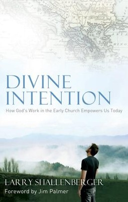 Divine Intention - eBook  -     By: Larry Shallenberger