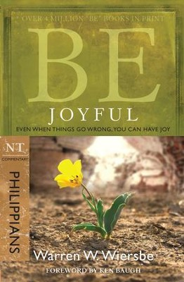 Be Joyful - eBook  -     By: Warren W. Wiersbe