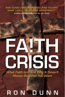 Faith Crisis - eBook  -     By: Ron Dunn
