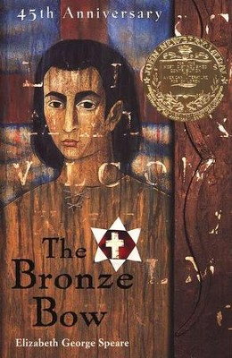 The Bronze Bow, Paperback   -     By: Elizabeth George Speare