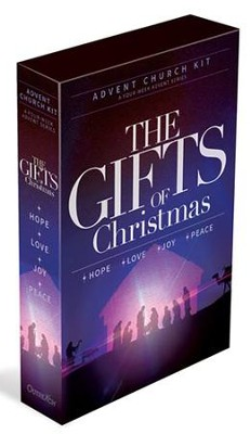 The Gifts of Christmas, Advent Church Kit, A 4-Week Series ...