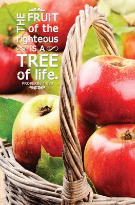 The Fruit of the Righteous (Proverbs 11:30) Bulletins, 100  -