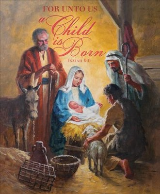 A Child is Born (Isaiah 9:6, KJV) Large Bulletins, 100   -