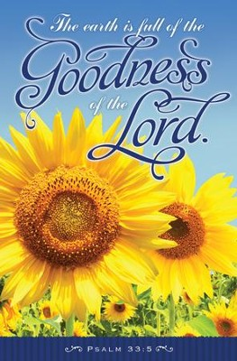 The Goodness of the Lord (Psalm 33:5) Bulletins, 100  -