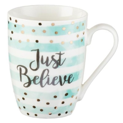 Just Believe Mug  -