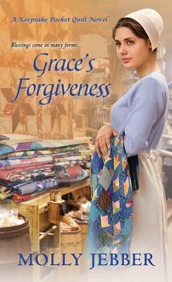 #2: Grace's Forgiveness  -     By: Molly Jebber