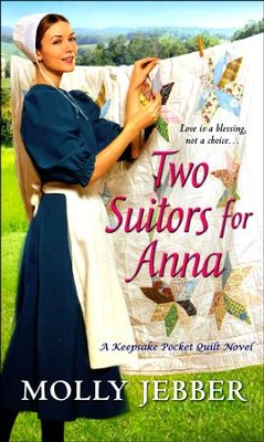 Two Suitors for Anna #3   -     By: Molly Jebber
