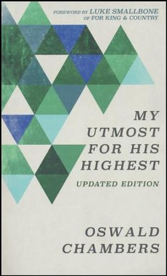 My Utmost for His Highest, Updated Edition   -     By: Oswald Chambers
