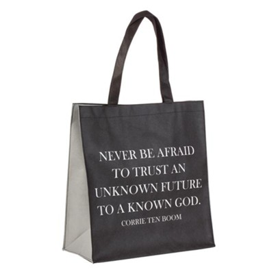Never Be Afraid To Trust Tote  -