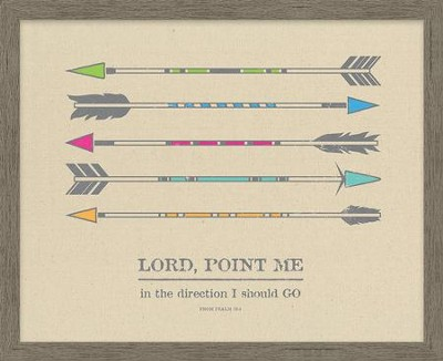 Lord, Point Me in the Direction I Should Go, Psalm 25:4, Framed Canvas  -