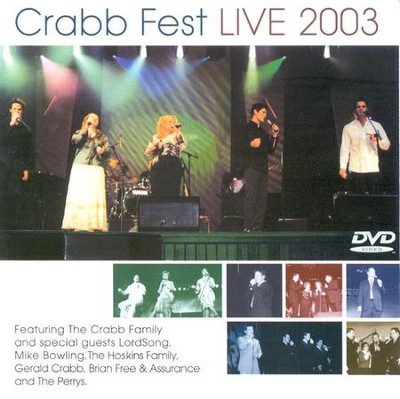 Crabb Fest Live 2003 DVD   -     By: The Crabb Family