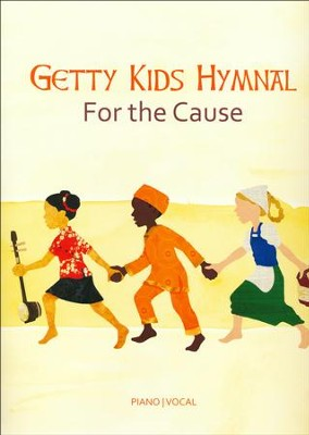 Getty Kid's Hymnal - For the Cause   -     By: Keith Getty, Kristyn Getty