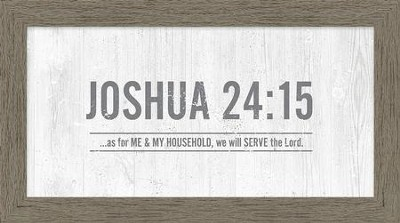 As for Me and My Household, We Will Serve the Lord, Framed Canvas  -