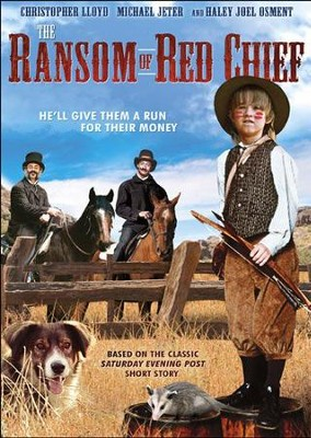 Ransom Red Chief  -