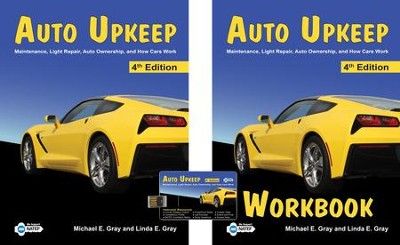 Auto Upkeep: Homeschool Curriculum Kit: Hardcover Textbook, Paperback Workbook & Resource USB (4th Edition)   -     By: Michael E. Gray, Linda E. Gray