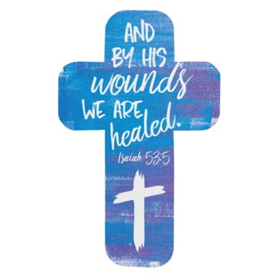 By His Wounds We Are Healed, Cross Bookmark  -
