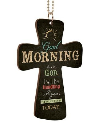 Good Morning, This Is God, Cross Car Charm  -