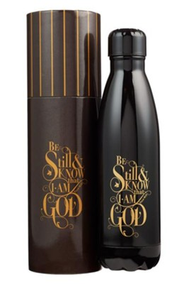 Be Still & Know That I Am God, Stainless Steel Water Bottle, Black  -