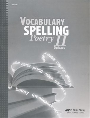 Abeka Vocabulary, Spelling, & Poetry II Quizzes   -