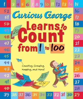 Curious George Learns to Count from 1 to 100  -     By: H.A. Rey