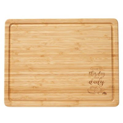 Give Us This Day Bamboo Cutting Board  -