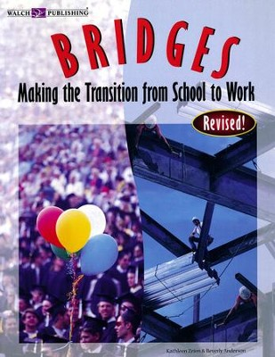 Bridges: Making the Transition from School to Work, Activity Text   -