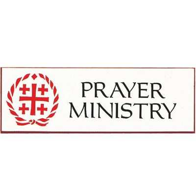 Prayer Ministry Badge 3 inch  -
