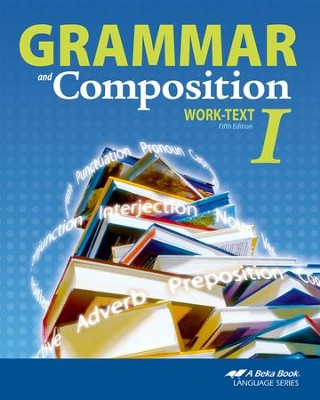 Grammar and Composition I Work-text    -