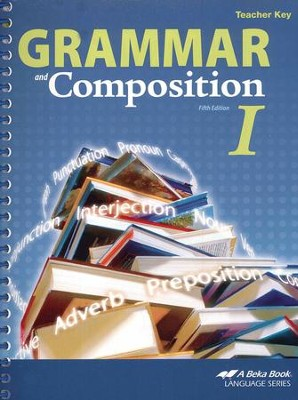 Abeka Grammar and Composition I Teacher Key   -