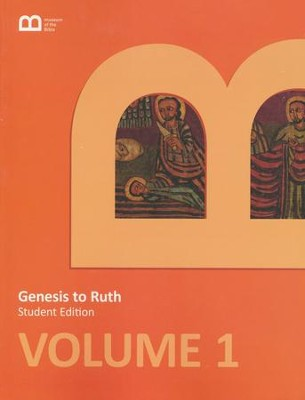 Museum of the Bible Bible Curriculum Volume 1: Genesis to Ruth Student Edition  -