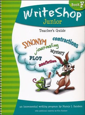 WriteShop Junior Book F Teacher's Guide  -     By: Kim Kautzer, Debbie Oldar