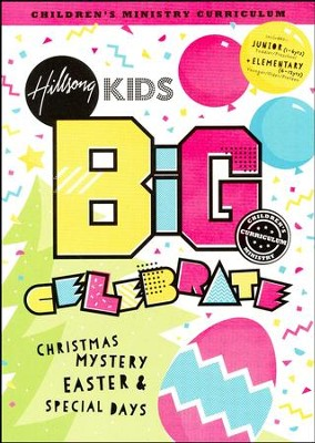 Celebrate! Hillsong BIG Children's Ministry Curriculum, Season 3  -